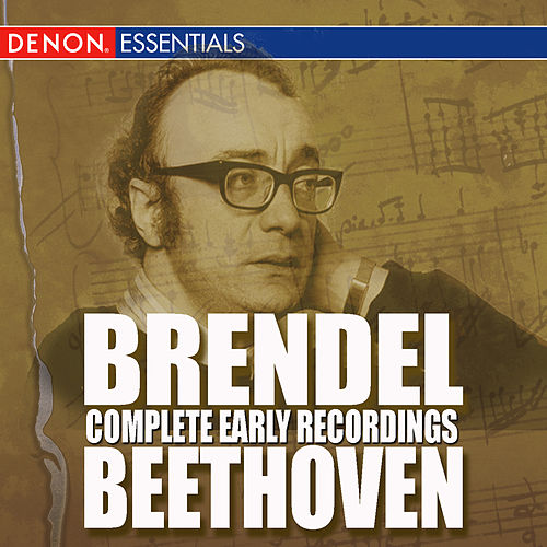 Brendel Complete Early Beethoven Recordings (Disc 3) by Alfred Brendel