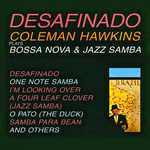 Desafinado: Bossa Nova & Jazz Samba (Remastered) by Coleman Hawkins