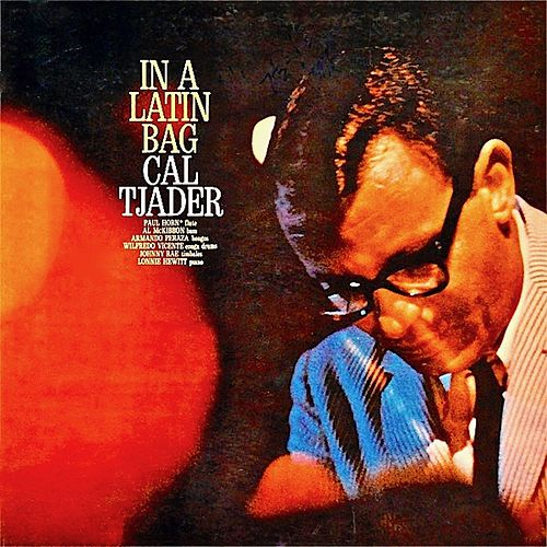 In A Latin Bag (Remastered) by Cal Tjader