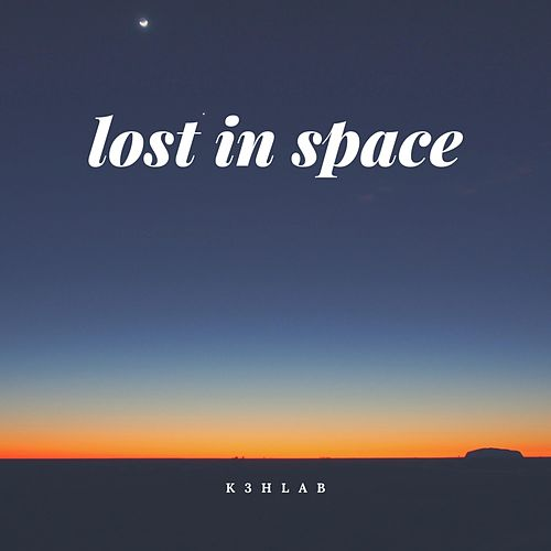 Lost in Space by K3hlab