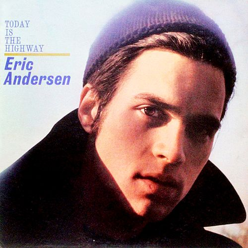 Today Is the Highway de Eric Andersen