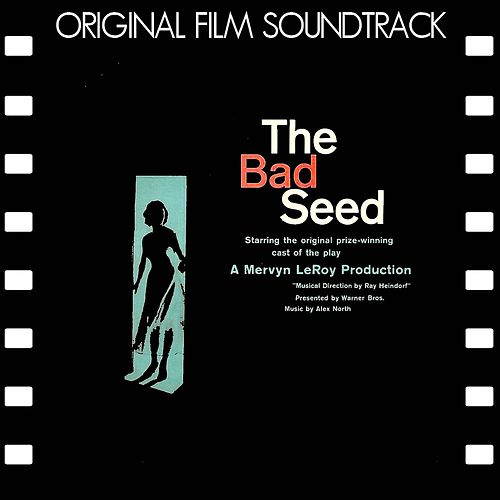 The Bad Seed (Original Soundtrack) (Remastered) von Alex North