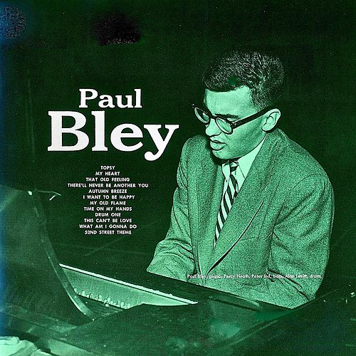 Paul Bley (1954) (Remastered) von Paul Bley