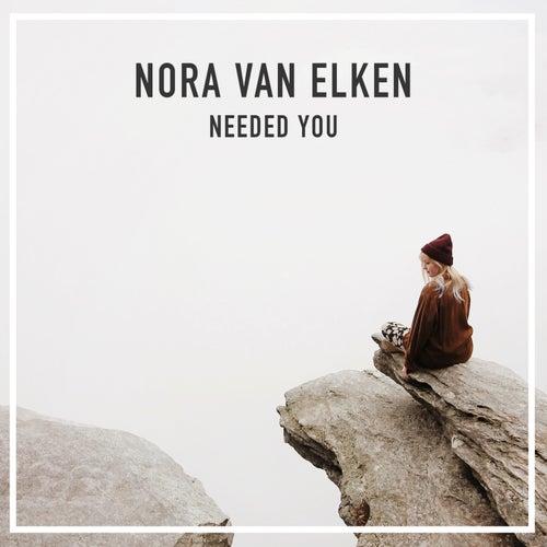 Needed You de Nora Van Elken