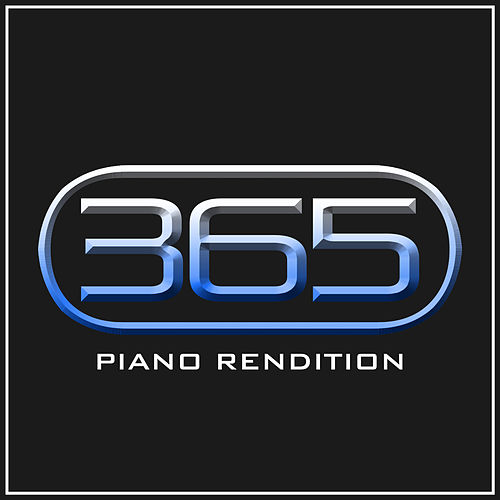 365 (Piano Rendition) von The Blue Notes