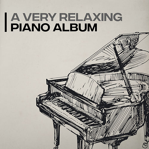 A Very Relaxing Piano Album de Various Artists