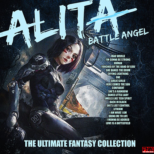 Alita Battle Angel  - The Ultimate Fantasy Collection by Various Artists