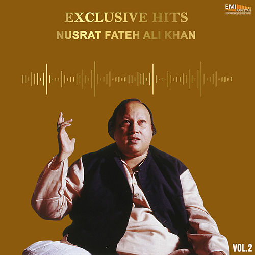 Exclusive Hits, Vol. 2 de Nusrat Fateh Ali Khan