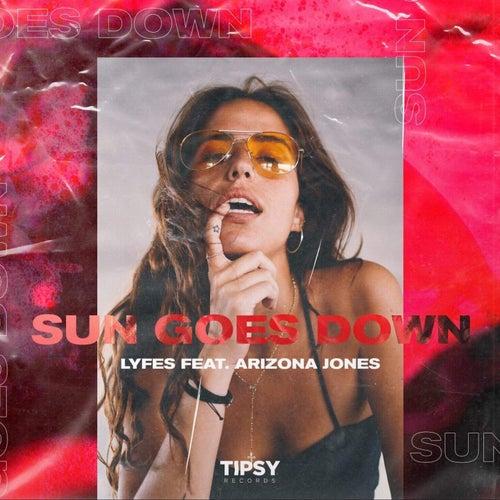 Sun Goes Down (feat. Arizona Jones) by Lyfes