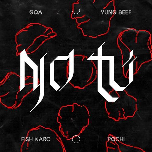 No Tú by Goa & Fish Narc