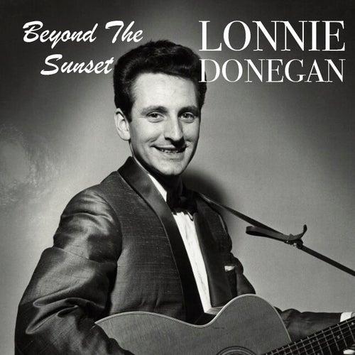 Beyond The Sunset de Lonnie Donegan