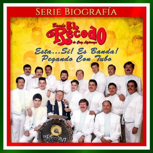 Esta...Si! Es Banda! Pegando Con Tubo von Banda El Recodo de Cruz Lizãrraga