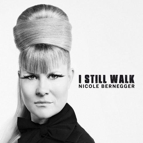 I Still Walk de Nicole Bernegger