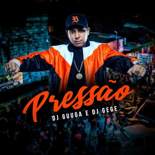 Pressão de DJ Guuga