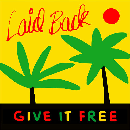 Give It Free von Laid Back