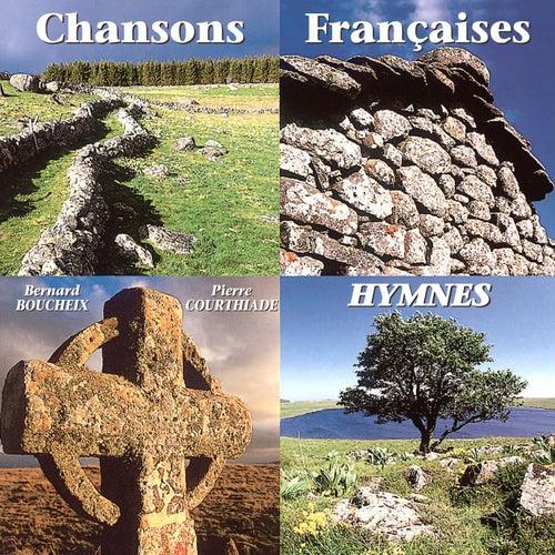 Chansons françaises - Hymnes de Bernard Boucheix