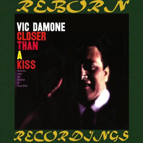 Closer Than a Kiss (HD Remastered) de Vic Damone