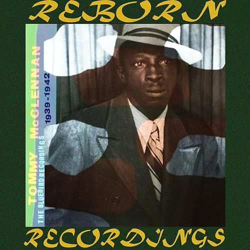 Bluebird Recordings 1939-1942 (HD Remastered) by Tommy McClennan