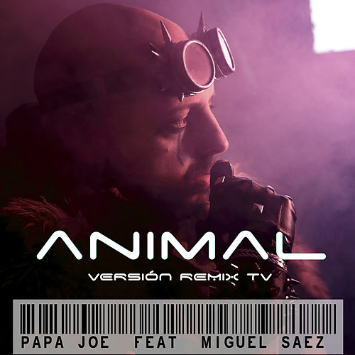 Animal (Remix TV) von Papa Joe