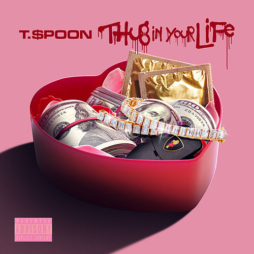 Thug in your Life by T-$Poon