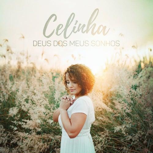 Deus dos Meus Sonhos by Celinha
