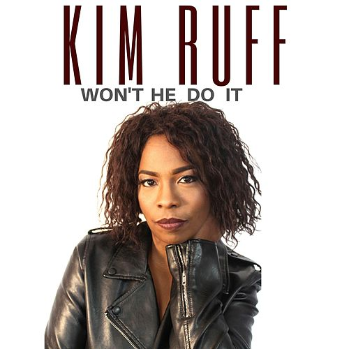 Won't HE DO IT by Kim Ruff