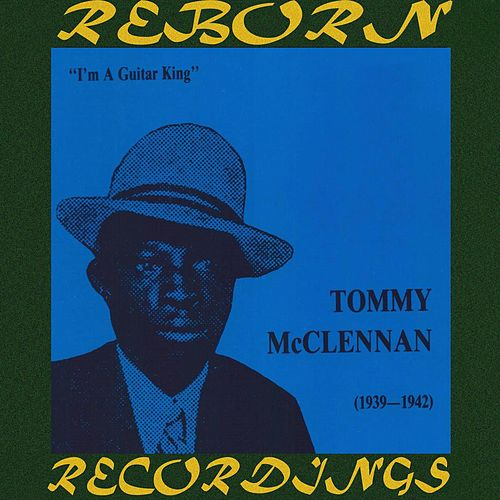 Guitar King 1939-1942 (HD Remastered) by Tommy McClennan