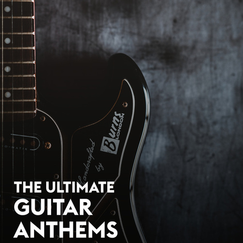 Guitar Anthems de Various Artists