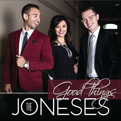 Good Things by The Joneses