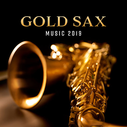 Gold Sax Music 2019 de Gold Lounge