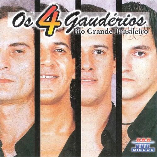 Rio Grande Brasileiro de Os 4 Gaudérios