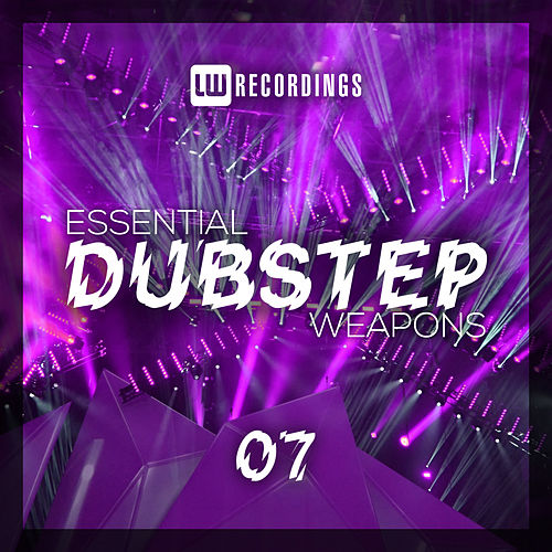 Essential Dubstep Weapons, Vol. 07 - EP by Various Artists