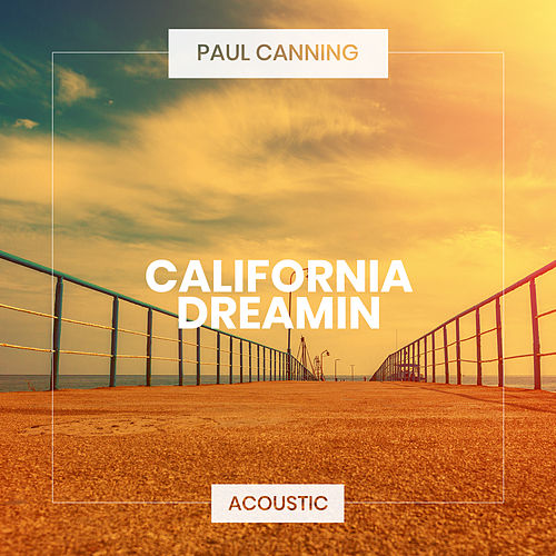 California Dreamin' (Acoustic) de Paul Canning