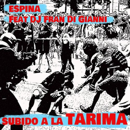 Subido a la Tarima by Espina