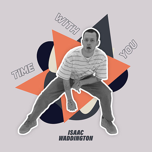 Time With You di Isaac Waddington