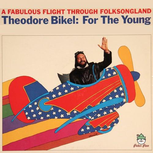 A Fabulous Flight Thrugh Folksongland by Theodore Bikel