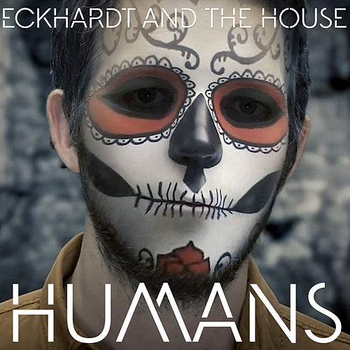 Humans (Video Edit) by Eckhardt And The House