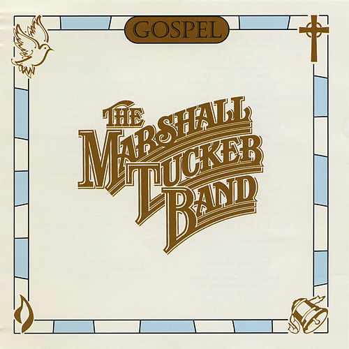 Gospel by The Marshall Tucker Band