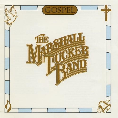 Gospel by The Marshall Tucker Band