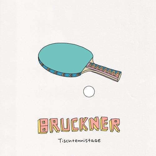 Tischtennistage by Bruckner