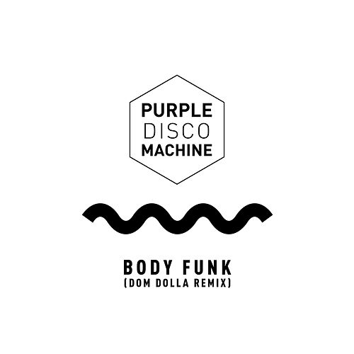 Body Funk (Dom Dolla Remix) von Purple Disco Machine