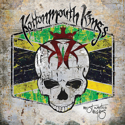 Most Wanted Highs von Kottonmouth Kings