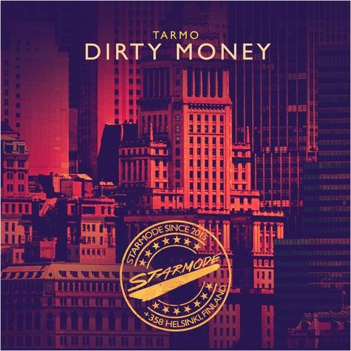Dirty Money de Tarmo