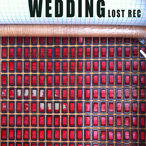 Lost Rec by The Wedding