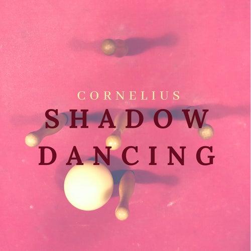 Shadow Dancing de Cornelius