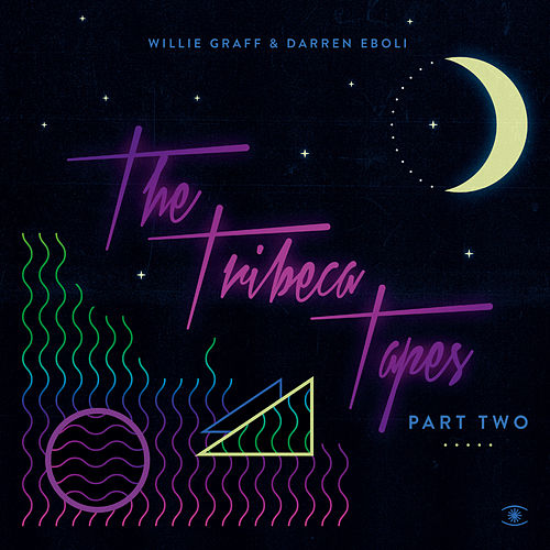 The Tribeca Tapes, Pt. 2 by Willie Graff