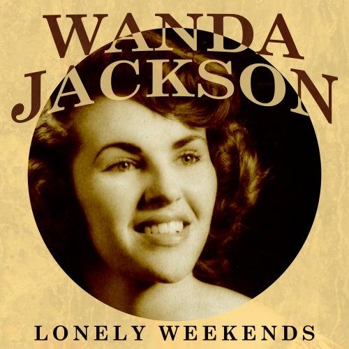 Lonely Weekends de Wanda Jackson