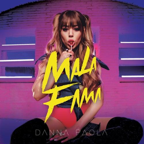 Mala Fama by Danna Paola