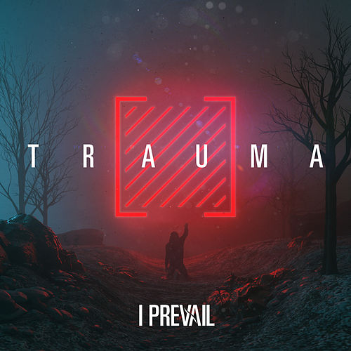 Trauma von I Prevail