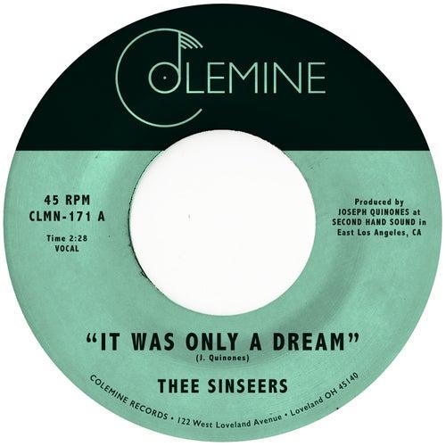 It Was Only a Dream de Thee Sinseers
